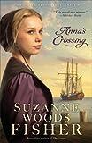 Anna's Crossing: An Amish Beginnings Novel