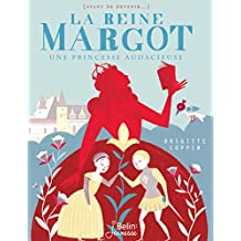 La reine Margot (Avant de devenir...)
