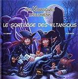 Le sortilège des Viltansous - Les Korrigans d'Elidwenn