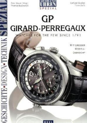 armbanduhren-spezial-girard-perregaux-von-kein-kein-autor-oder-urheber-25-juni-2007-broschiert