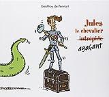 """Afficher """"Jules le chevalier agaçant"""""""