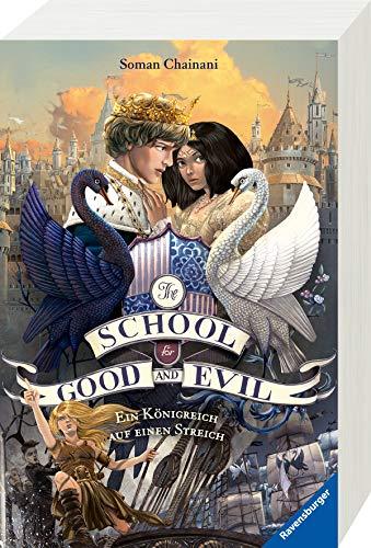 The School for Good and Evil, Band 4: Ein Königreich auf einen Streich (Halloween-geschichten Für Klasse 1)