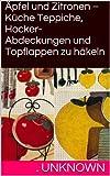 Äpfel und Zitronen - Küche Teppiche, Hocker-Abdeckungen und Topflappen zu häkeln