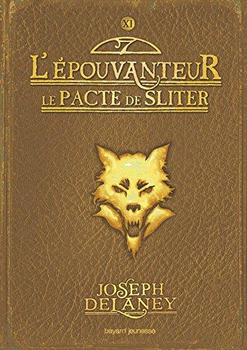 L'Épouvanteur, Tome 11 : Le pacte de Sliter par Marie-Hélène Delval