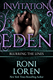 Blurring the Lines (Invitation to Eden) (Invitation to Eden series Book 14) (English Edition)