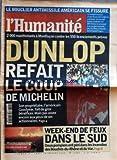 Telecharger Livres HUMANITE No 17387 du 10 07 2000 LE BOUCLIER ANTIMISSILE AMERICAIN SE FISSURE BILL CLINTON DUNLOP REFAIT LE COUP DE MICHELIN MANIFESTATION A MONTLUCON CONTRE LES LICENCIEMENTS WEEK END DE FEUX DANS LE SUD 2 POMPIERS ONT PERI DANS LES INCENDIES DES BOUCHES DU RHONE ET DU VAR (PDF,EPUB,MOBI) gratuits en Francaise