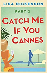 Catch Me if You Cannes: Part 2