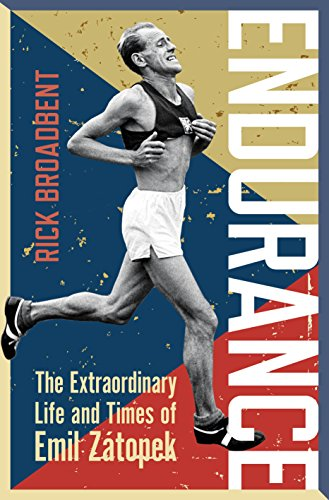 Endurance: The Extraordinary Life and Times of Emil Zátopek (Wisden Sports Writing) (English Edition) por Rick Broadbent