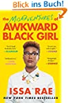 The Misadventures of Awkward Black Gi...