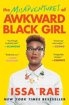 The Misadventures of Awkward Black Girl (English Edition) par [Rae, Issa]