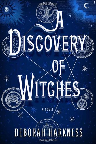 A Discovery of Witches: A Novel (Hardcover) A Discovery of Witches: A Novel - Deborah E. Harkness
