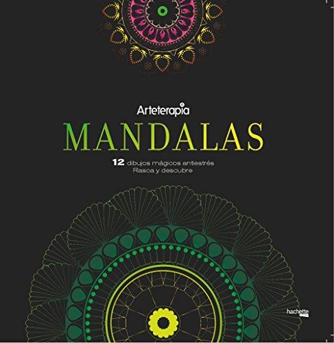 Arteterapia. Mandalas. 12 dibujos mágicos: rasca y descubre (Hachette Heroes - Singular)