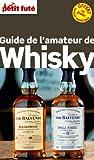 Petit Futé Amateur de whisky