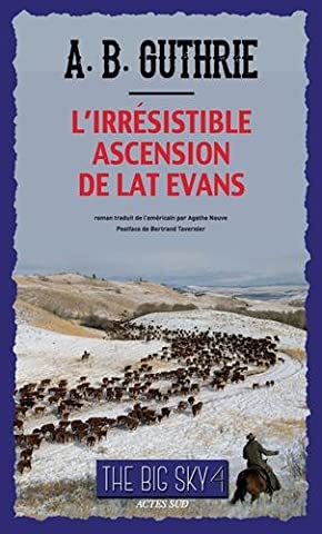 Bertrand Tavernier Livre - The Big Sky, Tome 4 : L'irrésistible