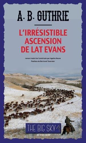 The Big Sky, Tome 4 : L'irrésistible ascension de Lat Evans