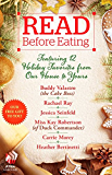 Read Before Eating: Featuring 12 Holiday Favorites from Our Home to Yours (English Edition)