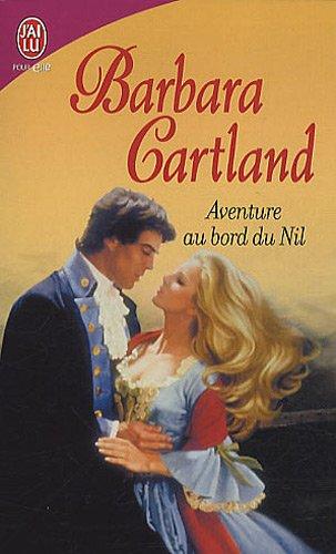 Aventure au bord du Nil par Barbara Cartland