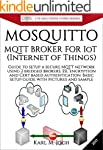 Mosquitto - MQTT Broker for IoT (Inte...