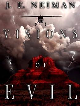 Visions of Evil (English Edition) di [Neiman, J. E. ]
