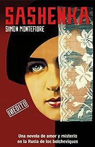 Sashenka par SIMON MONTEFIORE