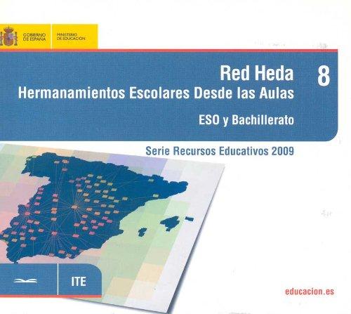 Red Heda. Hermanamientos escolares desde las aulas. ESO y bachillerato (Serie Recursos Educativos)