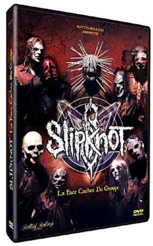 Slipknot, La Face Cache Du Groupe [Edizione: Francia]
