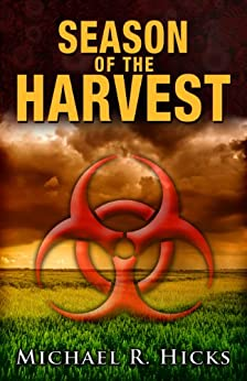 Season Of The Harvest (Harvest Trilogy, Book 1) (English Edition) par [Hicks, Michael R.]