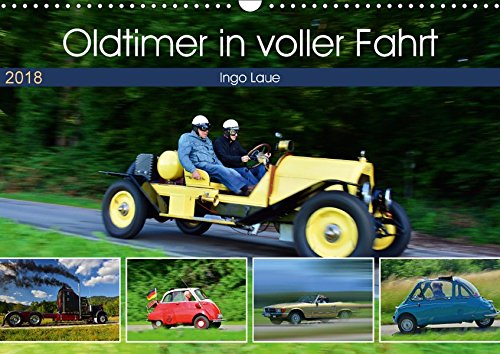 Oldtimer in voller Fahrt (Wandkalender 2018 DIN A3 quer): quicklebendig wie eh und je (Monatskalender, 14 Seiten ) (CALVENDO Mobilitaet)