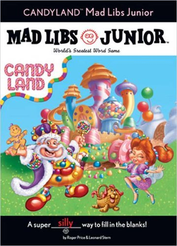 candy-land-mad-libs-junior-by-roger-price-2005-10-06