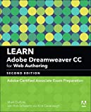 Learn Adobe Dreamweaver CC for Web Authoring: Adobe Certified Associate Exam Preparat...