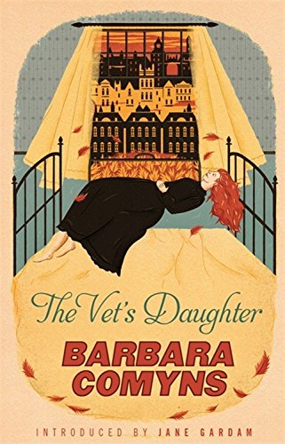 The Vet's Daughter: A Virago Modern Classic (VMC)