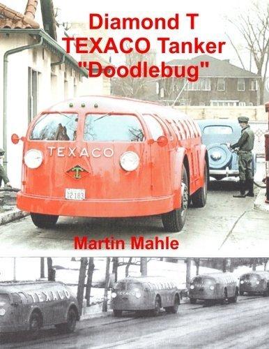 diamond-t-texaco-tanker-doodlebug-bilingual-english-german-by-martin-mahle-2016-05-17