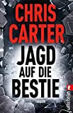 Jagd auf die Bestie von Chris Carter