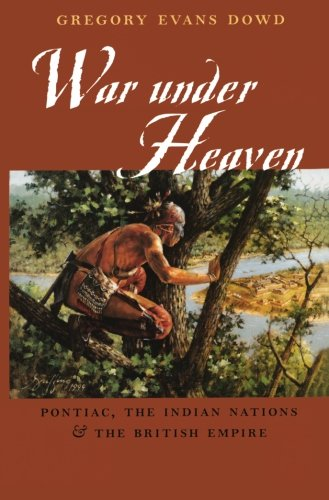 war-under-heaven-pontiac-the-indian-nations-and-the-british-empire