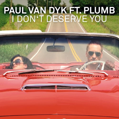 I Don't Deserve You (Lucky Charmes & Tony Verdult Remix) [feat. Plumb]