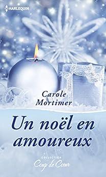 Un Noël en amoureux (Coup de coeur) par [Mortimer, Carole]