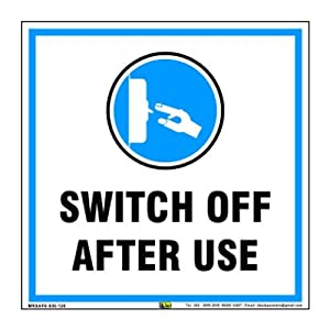Mr. Safe Switch Off After Use Sign PVC Sticker 8 inch X 8 inch