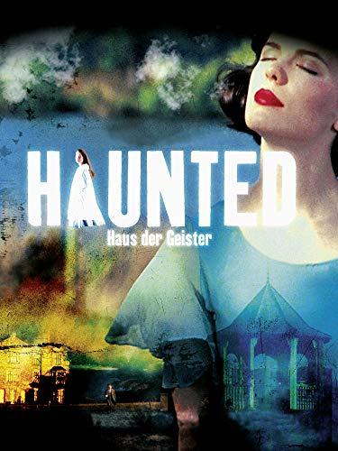 Haunted - Haus der Geister ()