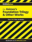CliffsNotes on Asimov's Foundation Trilogy & Other Works (English Edition)