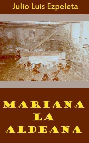 Mariana la Aldeana por Julio Luis Ezpeleta Elustondo