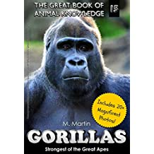 Gorillas: Strongest of the Great Apes (The Great Book of Animal Knowledge 15) (English Edition)