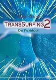 TransSurfing 2. Das Praxisbuch - Vadim Zeland