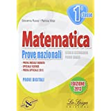Matematica. Prove nazionali. Per la 1ª classe della Scuola media
