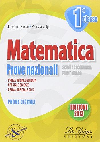 Matematica. Prove nazionali. Per la 1 classe della Scuola media