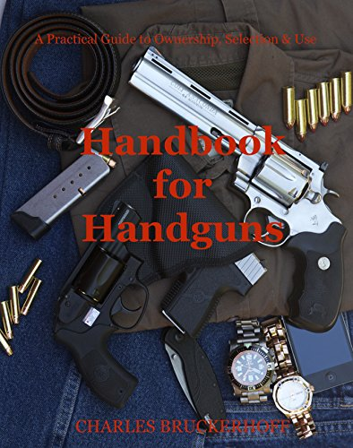 Descargar Libros Para Ebook Handbook for Handguns: A Practical Guide to Ownership, Selection & Use Epub
