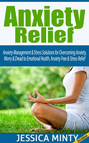 anxiety-relief-anxiety-management-stress-solutions-for-overcoming-anxiety-worry-dread-to-emotional-h