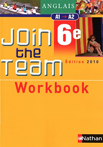 Workbook Join the Team 6e par Cyril Dowling