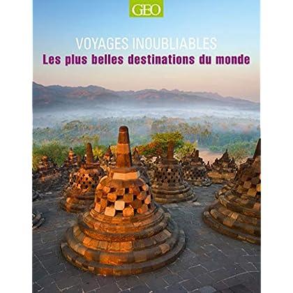 Les plus belles destinations du monde - Voyages inoubliables