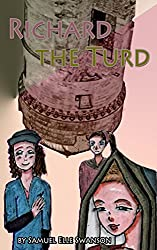Richard the Turd: Shakespeare's Richard III for Kids (English Edition)