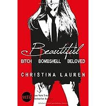 Beautiful Bitch / Beautiful Bombshell / Beautiful Beginning (The Beautiful Series)